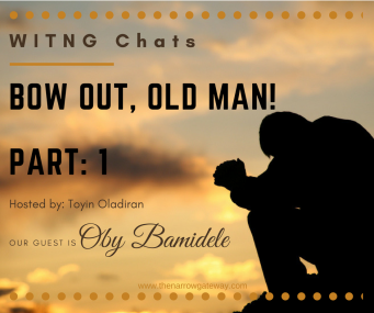 Bow out, old man (part 1)
