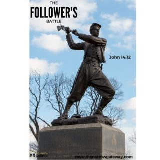 The Follower's Battle