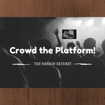 Crowd the Platform!