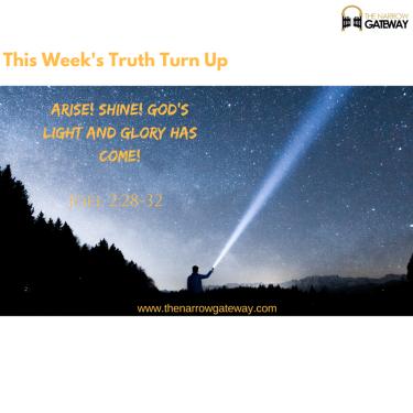 Arise! Shine! GOD_S LIGHT AND GLORY HAS COME!
