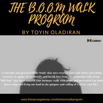 THE B.O.O.M WALK PROGRAM by Toyin